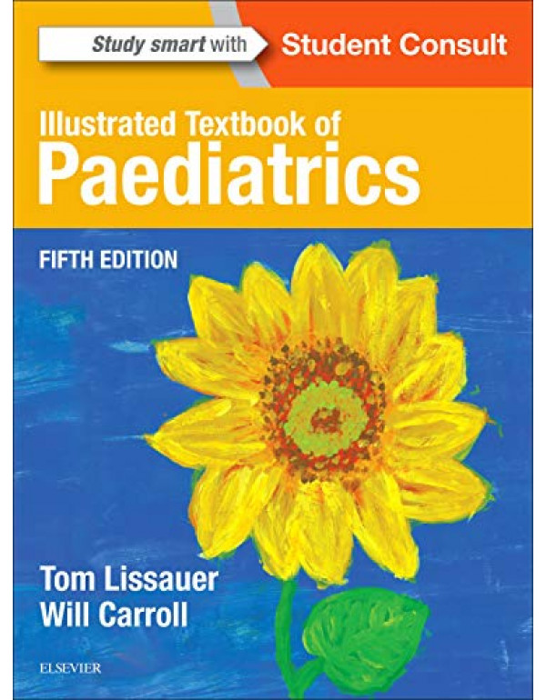 Illustrated Textbook of Paediatrics By Lissauer MB  BChir  FRCPCH, Tom (0723438714) (9780723438717)