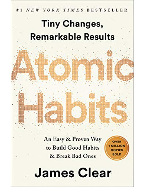 Atomic Habits: An Easy & Proven Way to Build Good ...