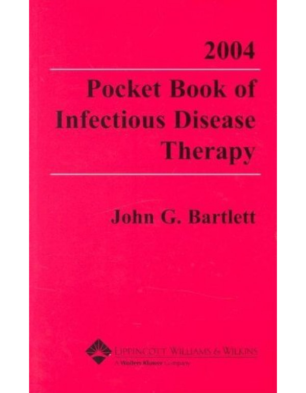 2004 pocket book of infectious disease therapy By ...