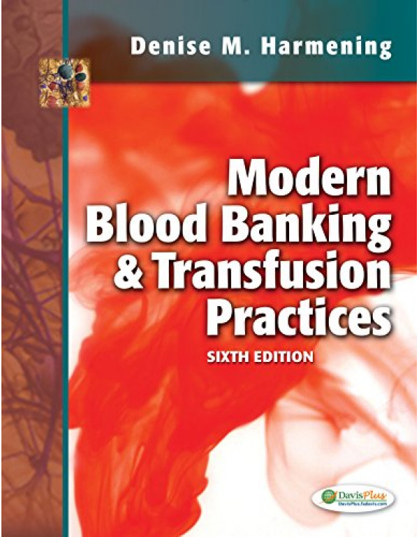 Modern Blood Banking & Transfusion Practices By Harmening PhD  MT (ASCP), Denise M. (0803626827) (9780803626829)