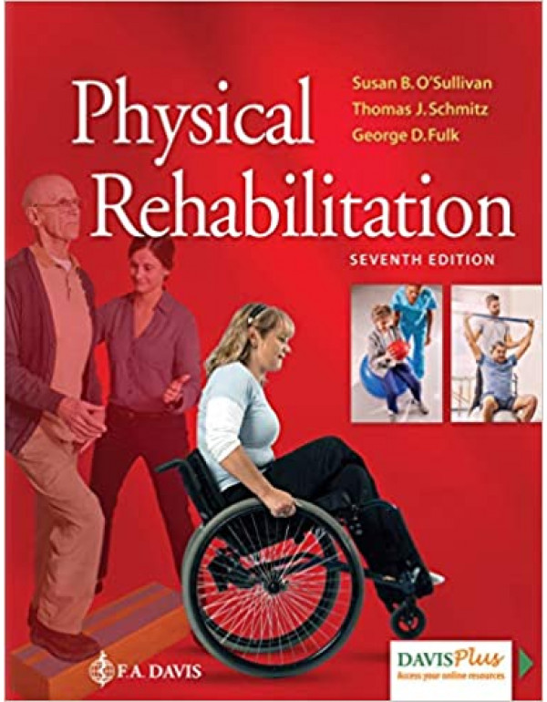 Physical Rehabilitation by Susan B. O'Sullivan (0803661622) (9780803661622)