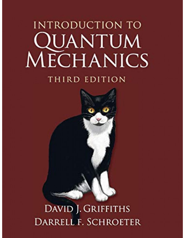 Introduction to Quantum Mechanics by David J. Griffiths 3rd Edition (1107189632) (9781107189638)