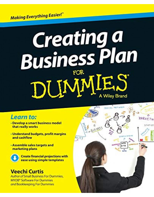 Creating A Business Plan For Dummies By Curtis, Veechi (1118641221) (9788126554485)