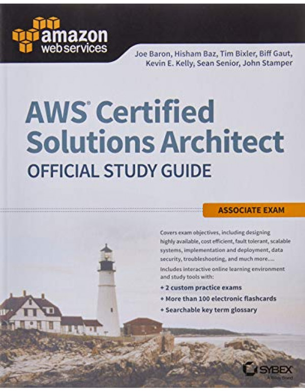 AWS Certified Solutions Architect Official Study G...