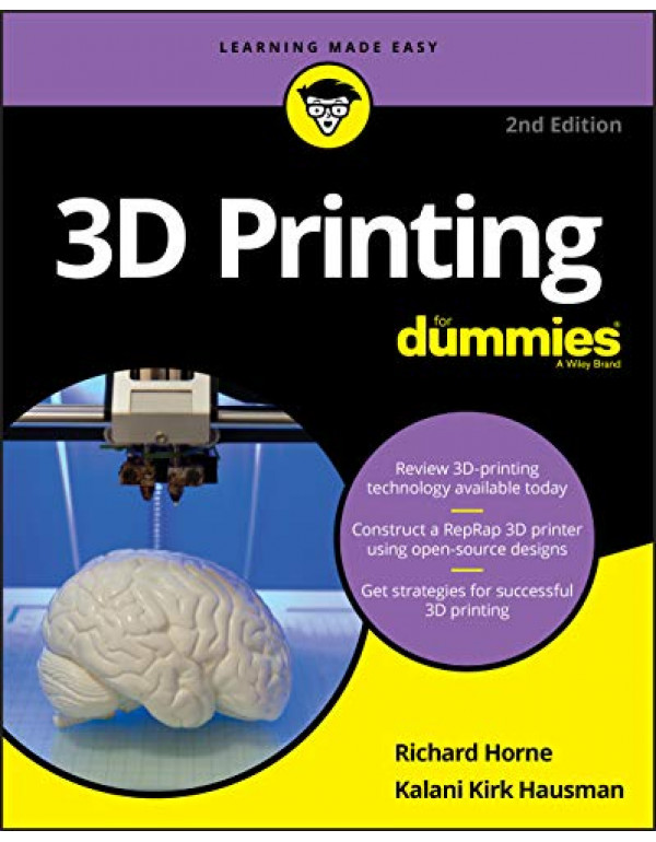 3D Printing For Dummies  By Horne, Richard (111938...