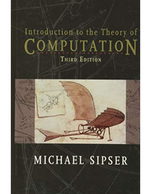 Introduction to the Theory of Computation By Sipser, Michael (113318779X) (9781133187790)
