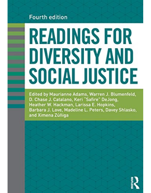 Readings for Diversity and Social Justice By Adams, Maurianne (113805528X) (9781138055285)