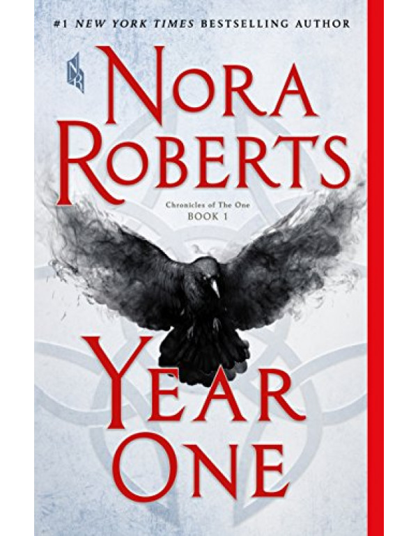 Year One: Chronicles of The One, Book 1 (Chronicles of The One, 1) By Roberts, Nora (1250122961) (9781250122964)