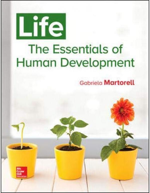 Life: The Essentials of Human Development By Martorell, Gabriela (1259708861) (9781259708862)
