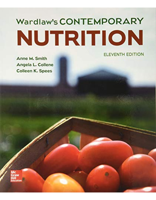 Wardlaw's Contemporary Nutrition By Smith, Anne (1259709965) (9781259709968)