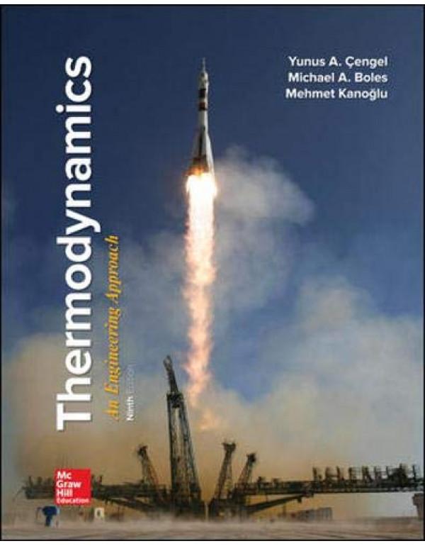 Thermodynamics: An Engineering Approach By Cengel, Yunus (1259822672) (9781259822674)