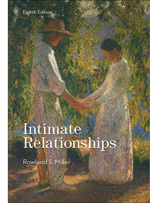 Intimate Relationships By Rowland Miller 8th Edition (1259870510) (9781259870514)
