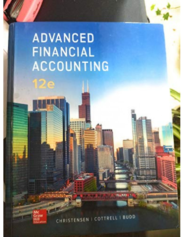 Advanced Financial Accounting By Christensen, Theodore (1259916979) (9781259916977)
