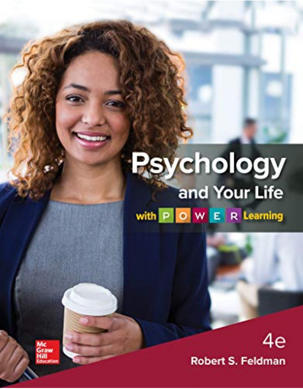 Psychology and Your Life with P.O.W.E.R Learning By Feldman, Robert (126004226X) (9781260042269)