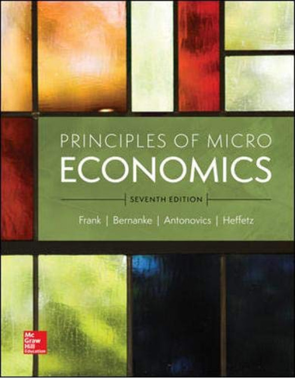 Principles of Microeconomics By Frank, Robert (1260111083) (9781260111088)