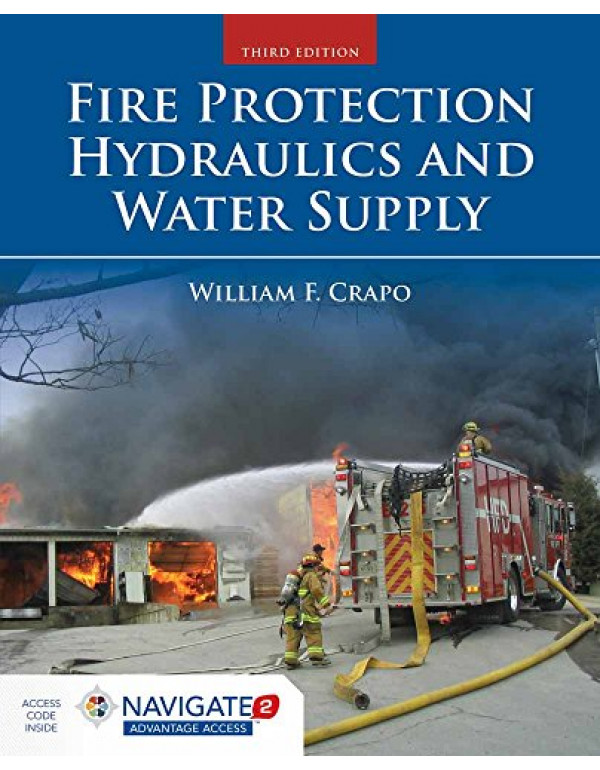 Fire Protection Hydraulics and Water Supply  By Crapo, William F. (1284058522) (9781284058529)