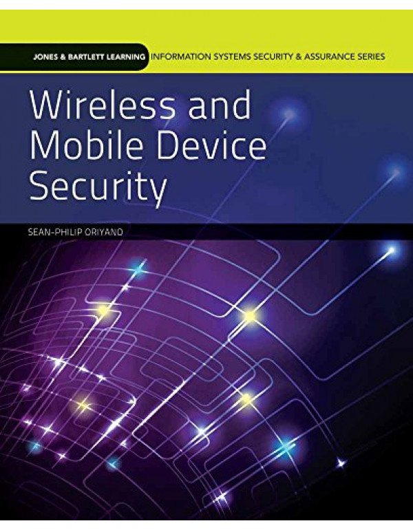 Wireless and Mobile Device Security By Doherty, Jim (1284059278) (9781284059274)