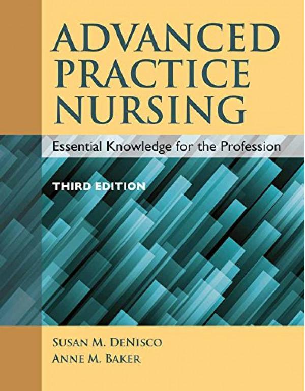 Advanced Practice Nursing by DeNisco (1284072576) (9781284072570)