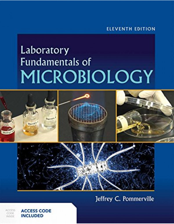 Laboratory Fundamentals of Microbiology By Pommerville, Jeffrey C. (1284100979) (9781284100976)