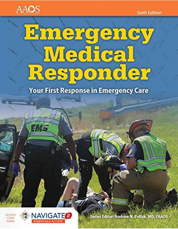 Emergency Medical Responder By American Academy of Orthopaedic Surgeons (AAOS) (1284134180) (9781284134186)