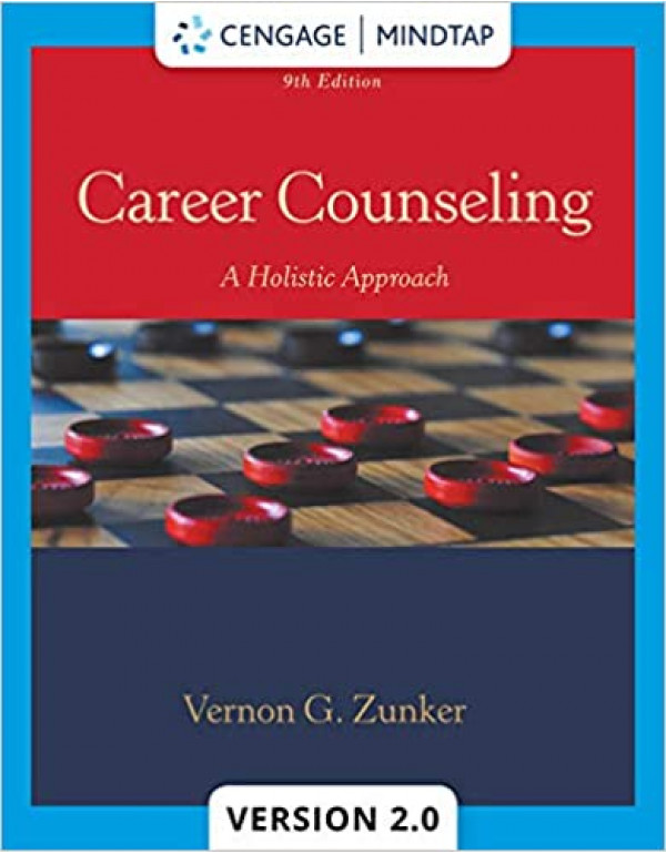 Career Counseling: A Holistic Approach by Zunker (1305087283) (9781305087286)