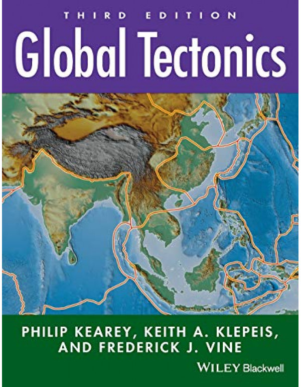 Global Tectonics, 3Rd Edn By Kearey, Philip (1405107774) (9781405107778)