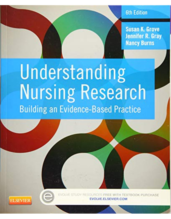 Understanding Nursing Research by Susan Grove (1455770604) (9781455770601)