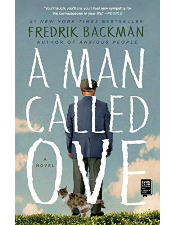 A Man Called Ove: A Novel By Backman, Fredrik (1476738025) (9781476738024)