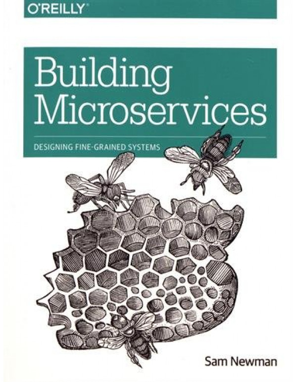 Building Microservices By Newman, Sam (1491950358)...