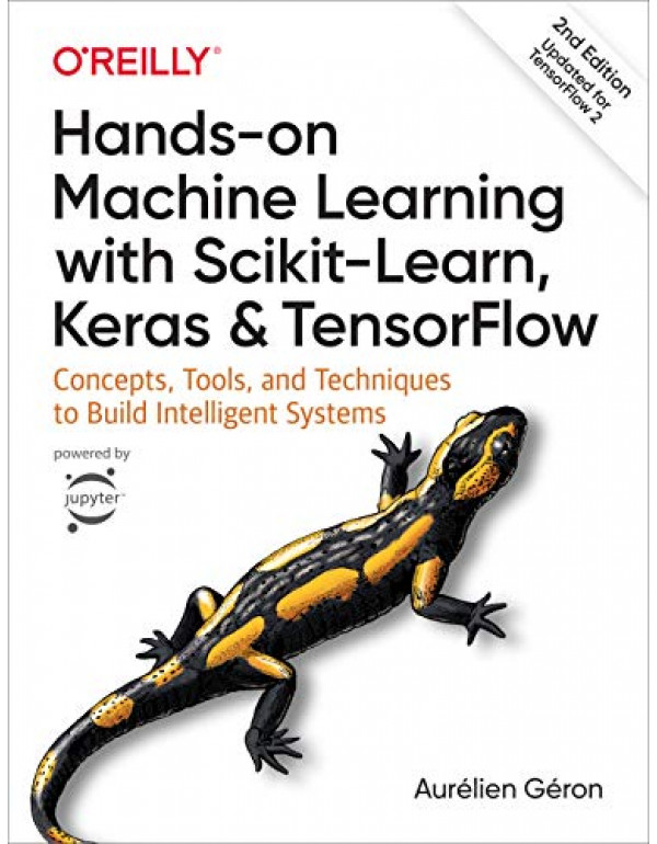Hands-On Machine Learning with Scikit-Learn By G?ron, Aur?lien (1492032646) (9781492032649)