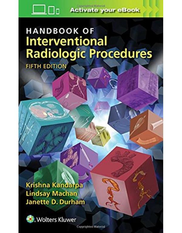 Handbook of Interventional Radiologic Procedures By Kandarpa MD  PhD, Krishna (1496302079) (9781496302076)