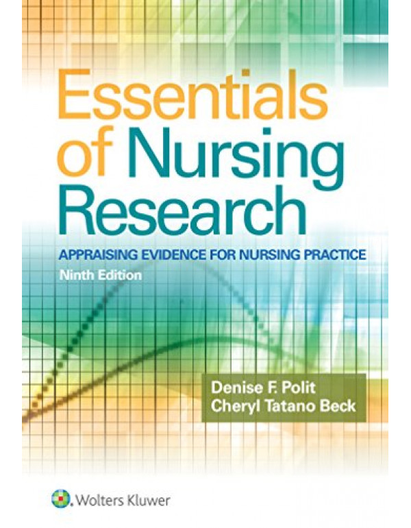 Essentials of Nursing Research: Appraising Evidenc...