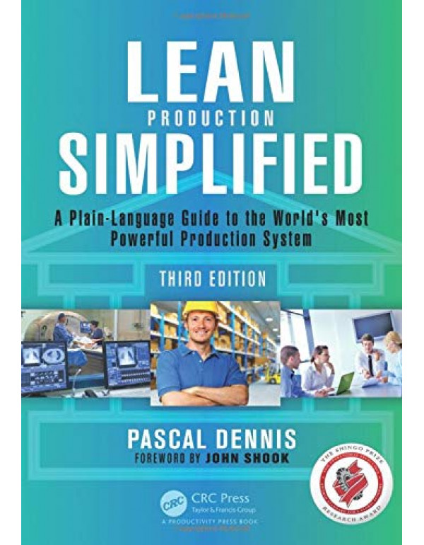 Lean Production Simplified, 3 Edition By Dennis, Pascal (1498708870) (9781498708876)