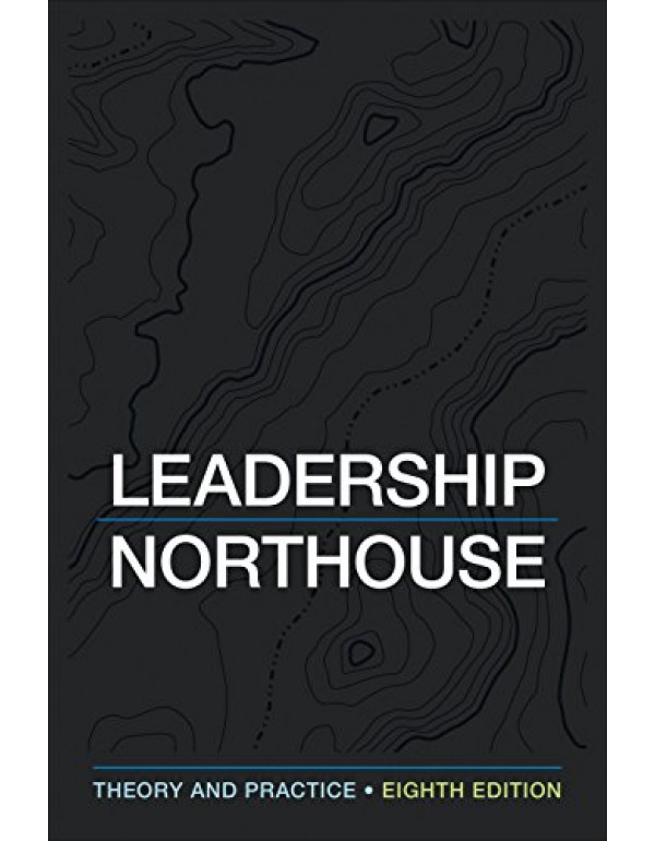 Leadership: Theory and Practice by Peter G. Northo...