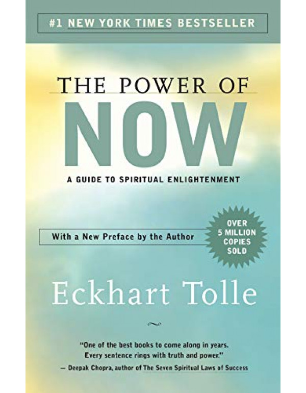 The Power of Now: A Guide to Spiritual Enlightenment By Tolle, Eckhart (1577314808) (9781577314806)