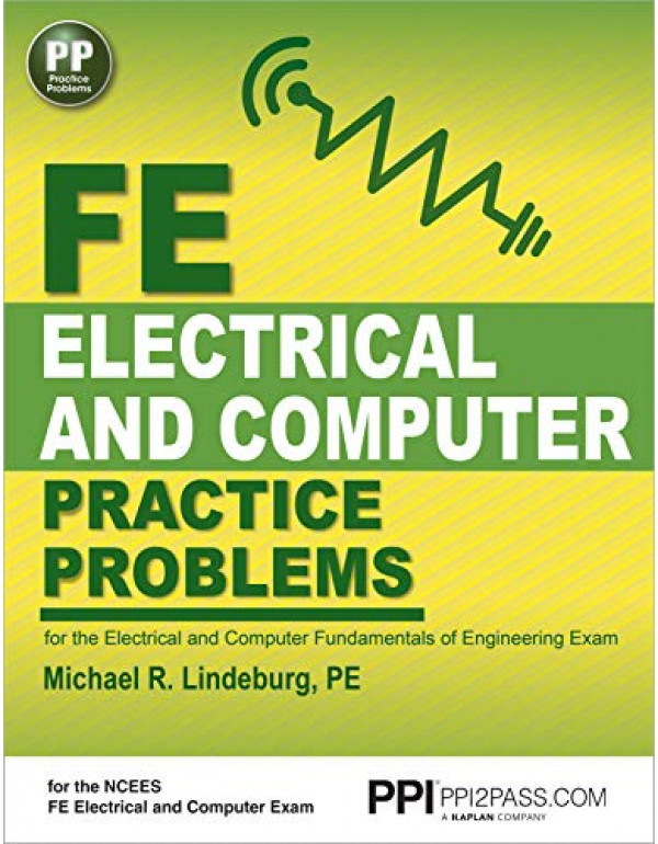 Fe electrical and computer practice problem By Lindeburg PE, Michael R. (1591264502) (9781591264507)