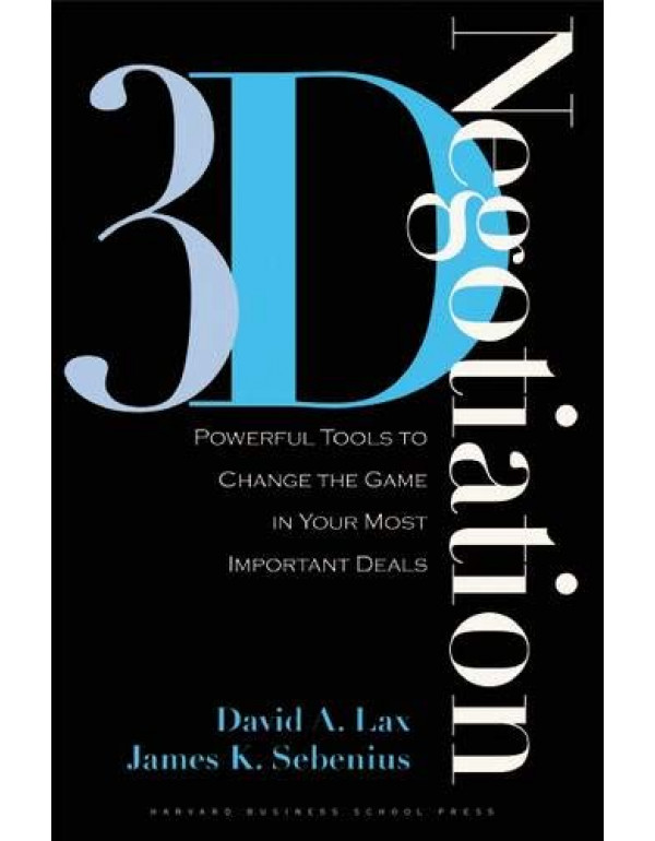3d Negotiation Powerful Tools to Change the Game i...