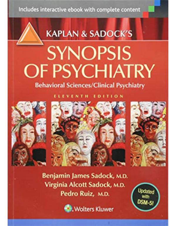 Kaplan and Sadock's Synopsis of Psychiatry by Sadock (1609139712) (9781609139711)