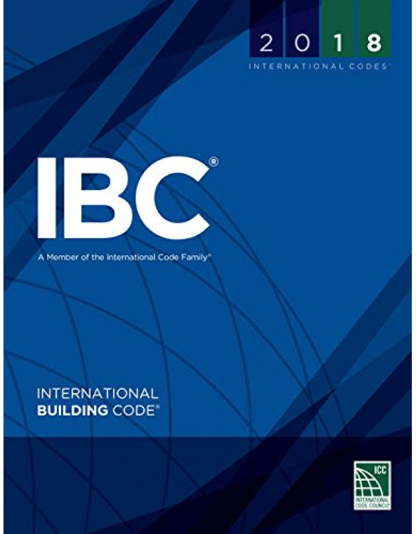 2018 International Building Code (International Co...