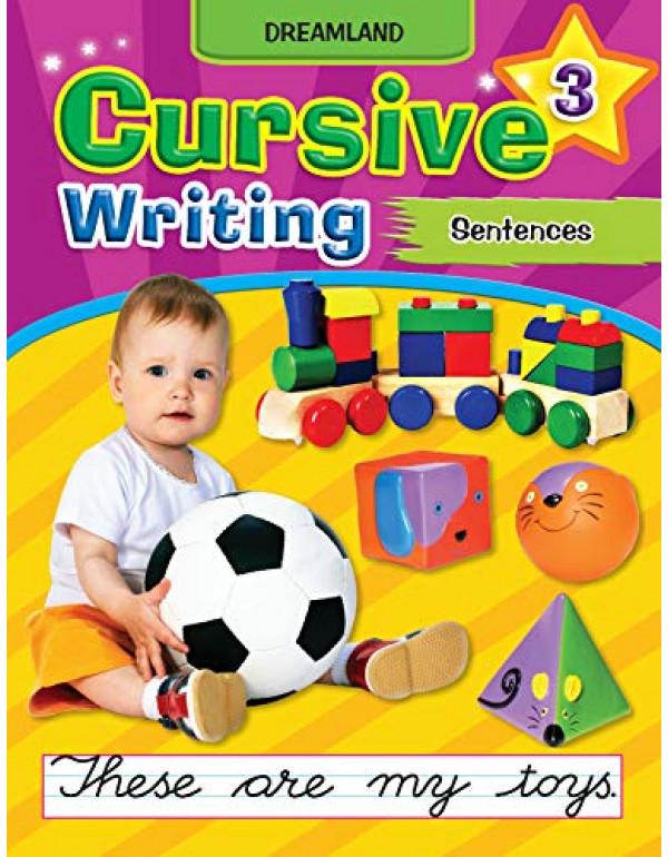 Cursive Writing Book (Sentences) - Part 3  By Dreamland Publications  (173012741X) (9781730127410)
