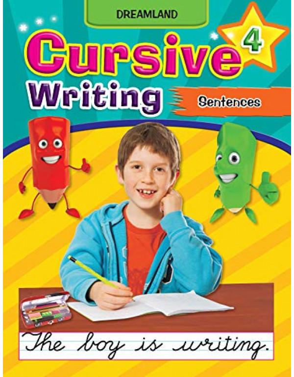 Cursive Writing Book (Sentences) - Part 4  By Dreamland Publications  (1730127509) (9781730127502)