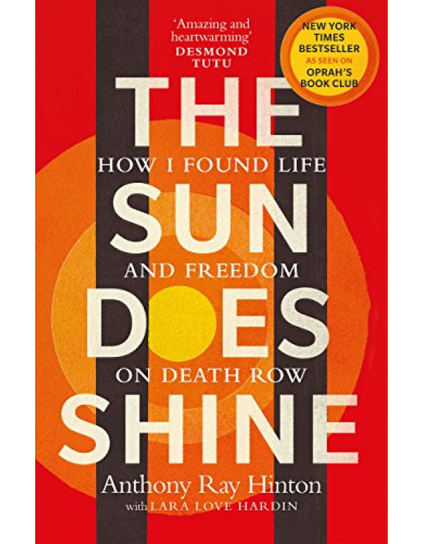 The Sun Does Shine By Anthony Ray Hinton (1846045738) (9781846045738)