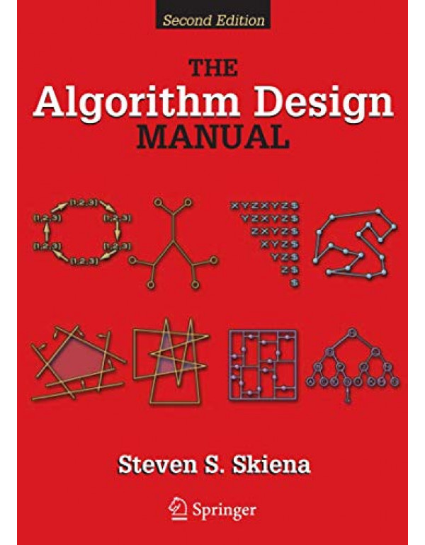 The Algorithm Design Manual by Steven S Skiena 2nd Edition (1848000693) (9781848000698)