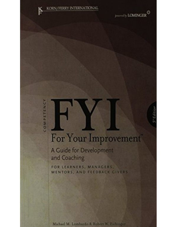FYI: For Your Improvement By Lombardo, Michael M. ...