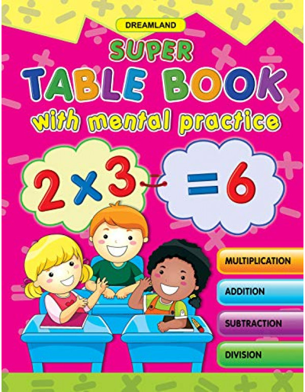 Super Table with Mental Practice By Dreamland Publications (9350896095) (9789350896099)