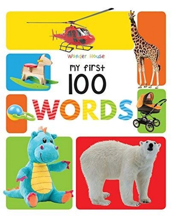 My First 100 Words: Padded Board Books By Wonder House Books