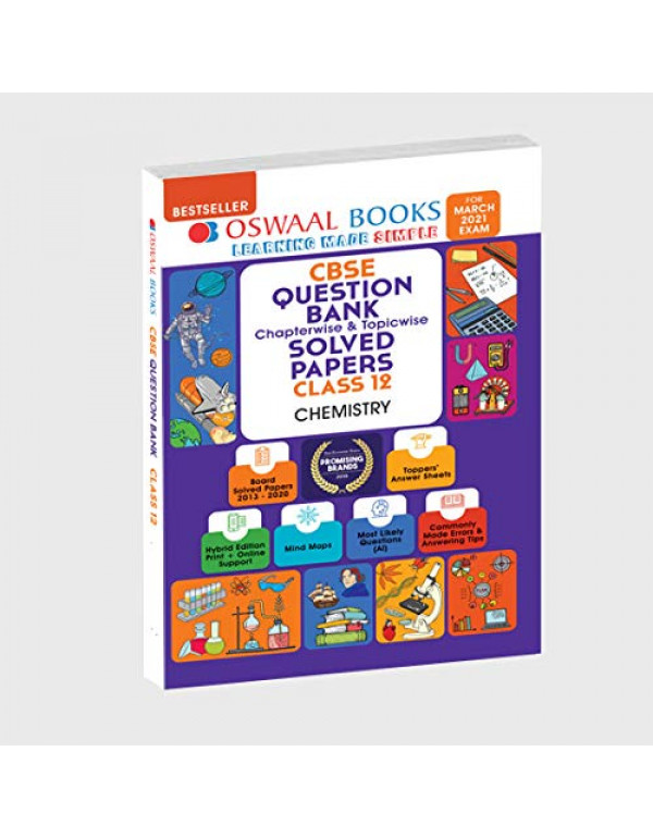 Oswaal CBSE Question Bank Class 12 Chemistry Chapterwise & Topicwise Solved Papers (Reduced Syllabus) (For 2021 Exam) By Oswaal Editorial Board