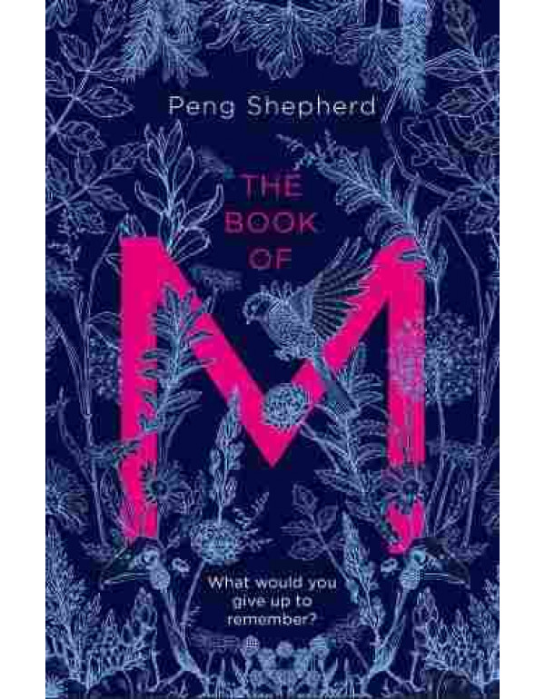 The Book of M By Peng Shepherd (0008225613) (9780008225612)