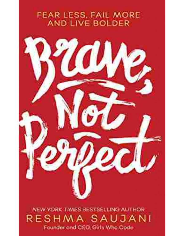 Brave, Not Perfect [Paperback] By Saujani, Reshma (0008348162) (9780008348168)