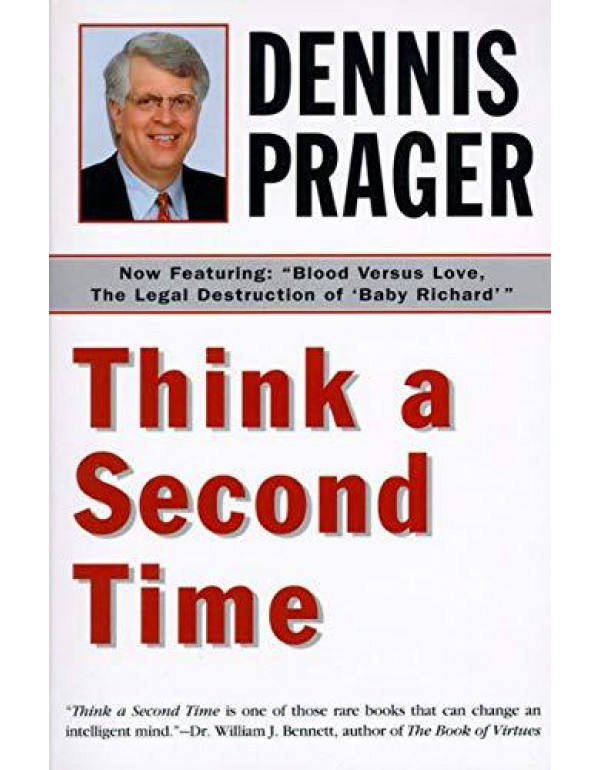 Think a Second Time By Prager, Dennis